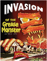 invasion of the grease monster